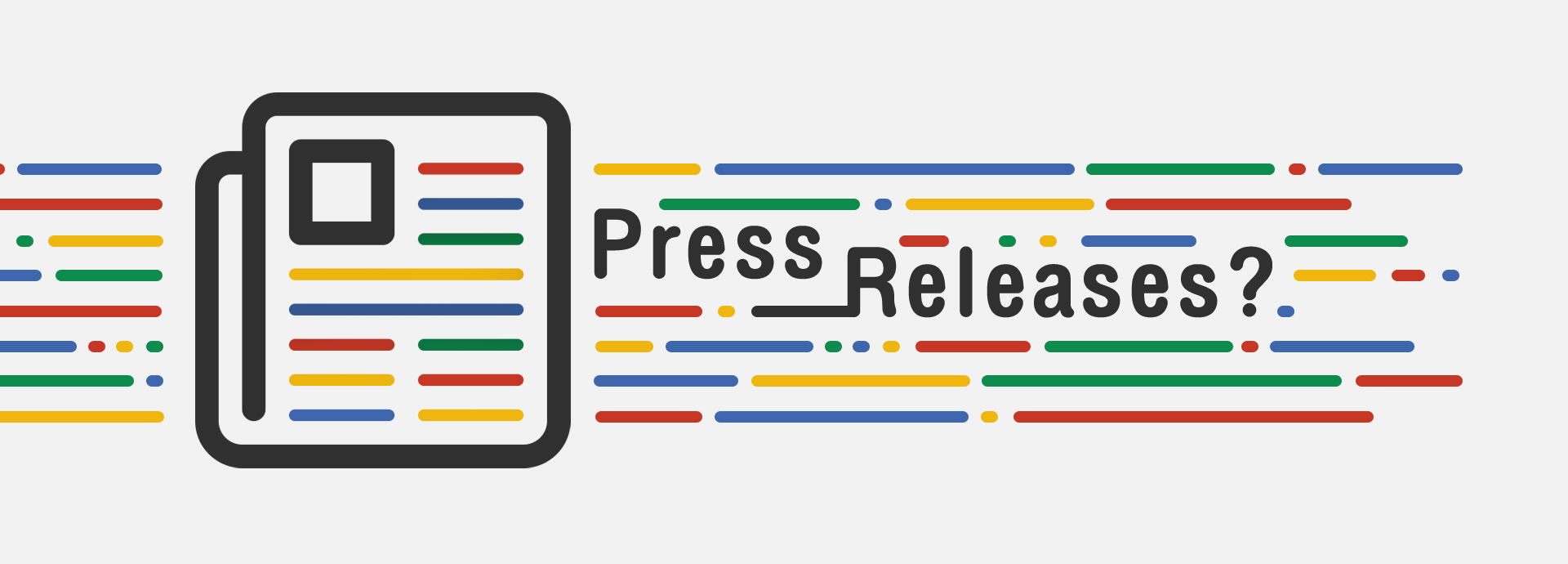 Press Releases? Really? In this Day and Age?
